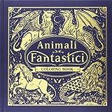 Animali fantastici. Coloring book