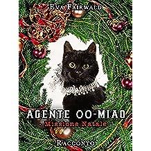 Agente 00-Miao - Missione Natale: RACCONTO BREVE