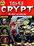 Tales from the Crypt, tome 6 - Au bout du rouleau