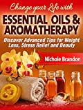 #4: ESSENTIAL OILS:: Essential oils and Aromatherapy Healthy Recipes Guide for Weight Loss, Healing and Beauty (Essential Oils for Begginers, Healing, Stress Relief, Aromatherapy for all Occasions)