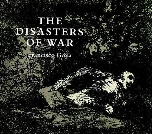 the-disasters-of-war-dover-fine-art-history-of-art