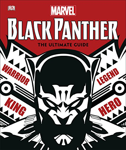 Marvel Black Panther The Ultimate Guide (Ultimate Black Panther)