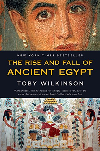 The Rise and Fall of Ancient Egypt par Toby Wilkinson