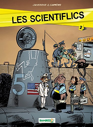 Les Scientiflics - tome 2