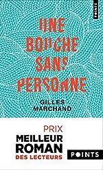 Une bouche sans personne de Gilles Marchand