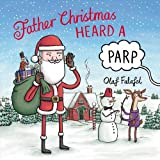 Father Christmas Heard a Parp (Heard a Parp 2)