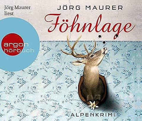 Föhnlage: Alpenkrimi (Hörbestseller)