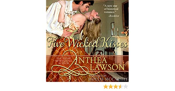Five Wicked Kisses A Tasty Regency Tidbit Audio Download Amazon