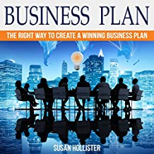 Business Plan: The Right Way to Create a Winning Business Plan