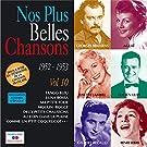 Nos plus belles chansons, Vol. 10: 1952-1953