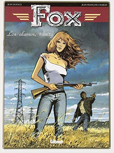 Fox, tome 7 : Los alamos, trinity