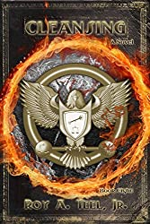 Cleansing: The Iron Eagle Series Book Eight (English Edition)