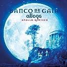 Ollopa: Apollo Remixed by Banco De Gaia (2013-05-03)