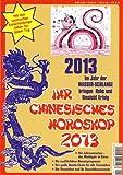 Ihr Chinesisches Horoskop 2013. Das Jahr der Wasserschlange - Daniela Herzberg