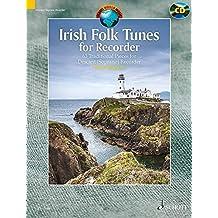 Irish folk tunes (63 pièces traditionnelles irlandaises) +CD --- Flûte à bec soprano