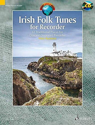Irish Folk Tunes for Descant Recorder: 63 Traditional Pieces. Sopran-Blockflöte. Ausgabe mit CD. (Schott World Music)