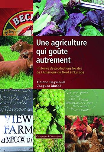 Une agriculture qui goûte autrement (Ruralité, vie à la campagne) par Mathé Jacques