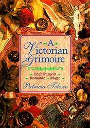 A Victorian Grimoire