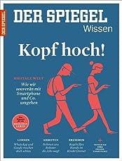 SPIEGEL WISSEN 4/2016: Kopf hoch!