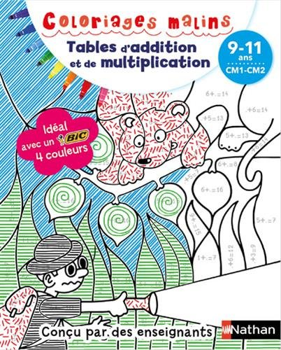 Tables d'addition et de multiplication CM1-CM2 : 9-11 ans