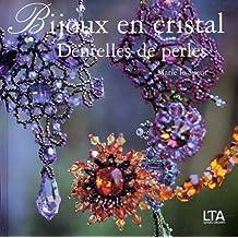 Bijoux en cristal : Dentelles de perles