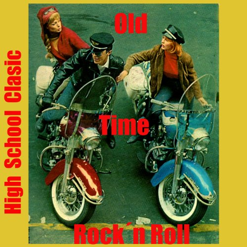 Old Time Rock´n Roll. High School Clasic
