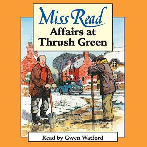 Affairs at Thrush Green  Audiolibri