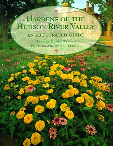 Gardens of the Hudson River Valley: An Illustrated Guide