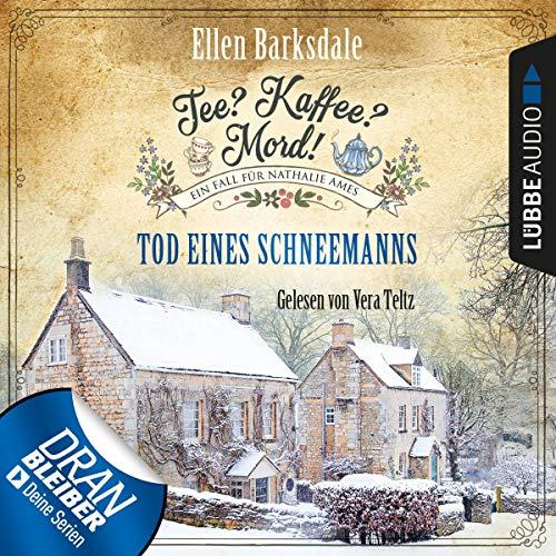 Buchseite und Rezensionen zu 'Tod eines Schneemanns: Tee? Kaffee? Mord! 6' von Ellen Barksdale