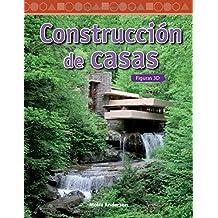 Contruccion de Casas (Building Houses) (Spanish Version) (Nivel 4 (Level 4)): Figuras 3D (3-D Shapes) (Mathematics Readers)