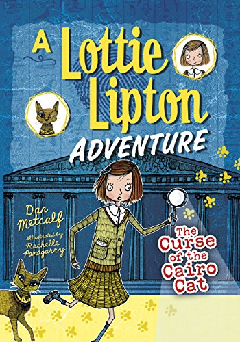 The Curse of the Cairo Cat: A Lottie Lipton Adventure (Adventures of Lottie Lipton) por Dan Metcalf