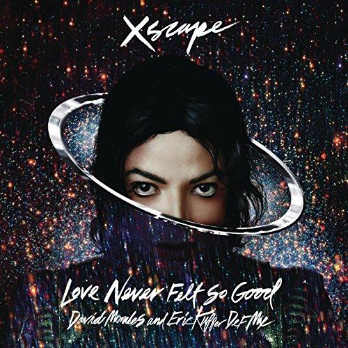 Love Never Felt So Good (David...