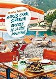 Naples, Capri, Sorrente : le meilleur de la côte Amalfitaine