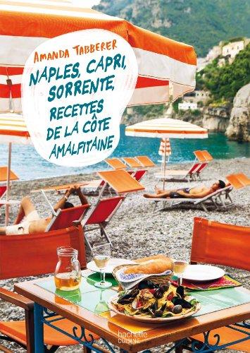 Naples, Capri, Sorrente : le meilleur de la cte Amalfitaine