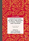 Constructions of Self and Other in Yoga, Travel, and Tourism: A Journey to Elsewhere