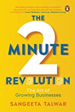 The Two-Minute Revolution: The Art of Growing Businesses
