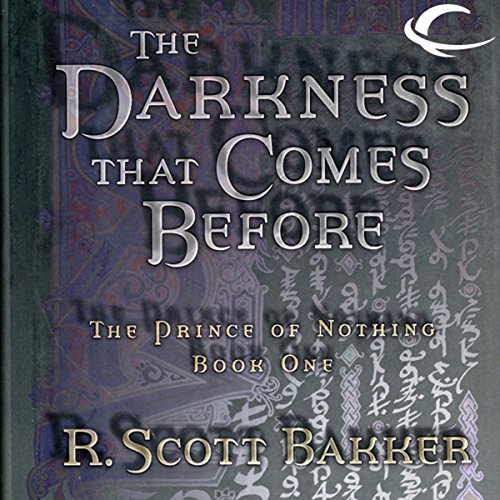 the-darkness-that-comes-before-the-prince-of-nothing-book-one