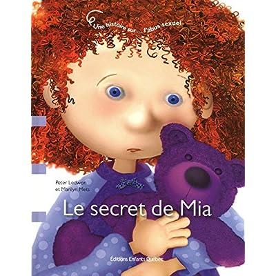 Le secret de Mia - Une histoire sur l'abus sexuel