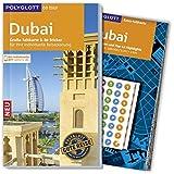 POLYGLOTT on tour Reiseführer Dubai: Mit großer Faltkarte, 80 Stickern und individueller App