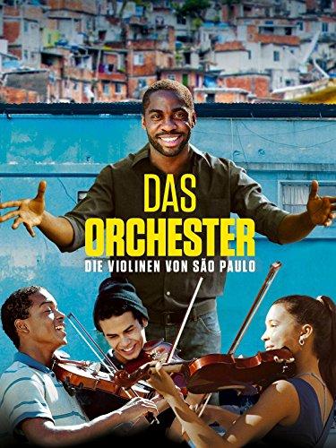 Das Orchester - Die Violinen von São Paulo [dt./OV]