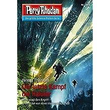 "Perry Rhodan 2815: Der letzte Kampf der Haluter: Perry Rhodan-Zyklus ""Die Jenzeitigen Lande"" (Perry Rhodan-Die Gröβte Science- Fiction- Serie)"
