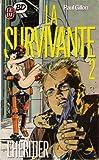 La survivante. 2, L'héritier
