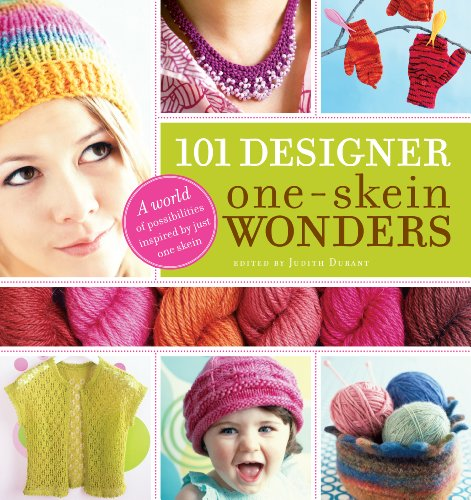 Free Knitting Patterns Hats (101 Designer One-Skein Wonders(r): A World of Possibilities Inspired by Just One Skein)