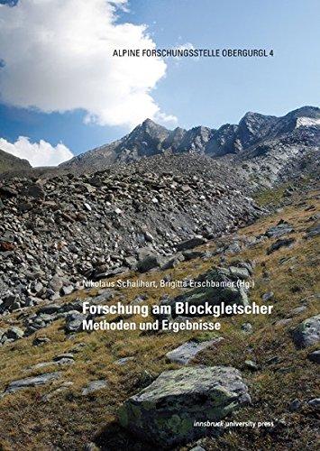 Forschung am Blockgletscher: Methoden und Ergebnisse (Alpine Forschungsstelle Obergurgl)