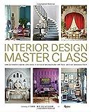 Scarica Libro Interior Design Master Class 100 Lessons from America s Finest Designers on the Art of Decoration 2016 10 11 (PDF,EPUB,MOBI) Online Italiano Gratis