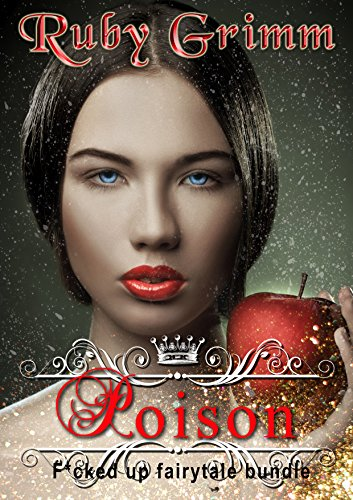 (Poison (Erotic Fairytale bundle) (English Edition))