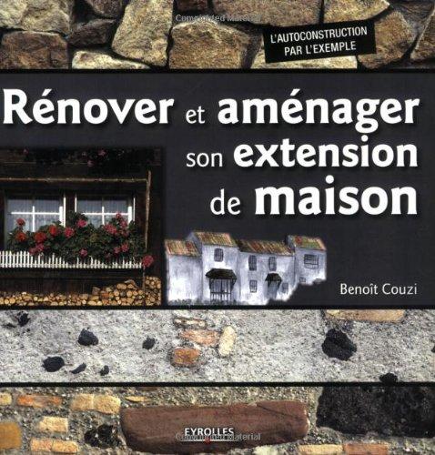 Rénover et aménager son extension de maison