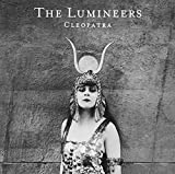 Cleopatra by The Lumineers (2016-08-03)
