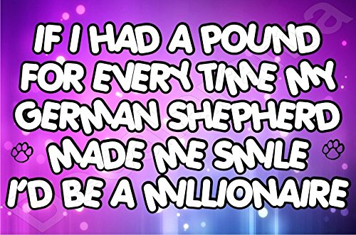 if-i-had-a-pound-for-every-time-my-german-shepherd-made-me-smile-i-would-be-a-millionaire-dog-puppy-