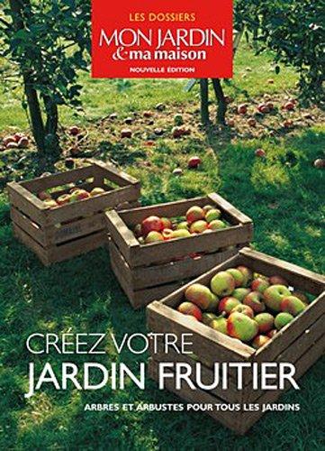 creez-votre-jardin-fruitier-arbres-et-arbustes-pour-tous-les-jardins